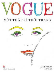 Vogue – Một Thập Kỉ Thời Trang