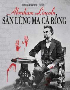 Abraham Lincoln – Săn Lùng Ma Cà Rồng