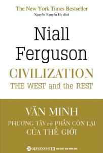 Văn Minh Phương Tây Và Phần Còn Lại Của Thế Giới