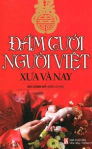 Đám Cưới Người Việt Xưa Và Nay