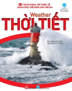 Bách Khoa Tri Thức Về Khám Phá Thế Giới Cho Trẻ Em – Weather – Thời Tiết