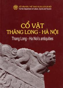 Cổ Vật Thăng Long – Hà Nội