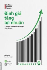 Định Giá Tăng Lợi Nhuận – Cách Gia Tăng 40% Lợi Nhuận Nhờ Giá Bán