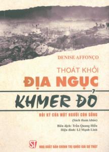 Thoát Khỏi Địa Ngục Khmer Đỏ – Hồi Ký Của Một Người Còn Sống
