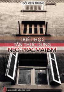 Triết Học Tân Thực Dung Neo – Pragmatism