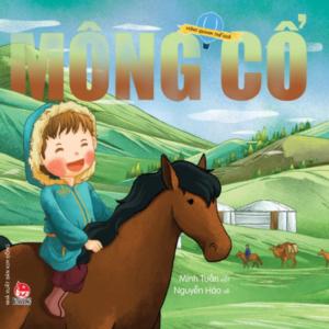 Vòng Quanh Thế Giới – Mông Cổ