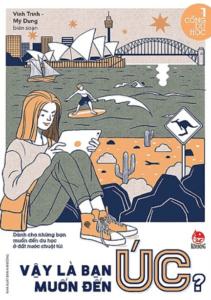 Cổng Du Học: Vậy Là Bạn Muốn Đến Úc