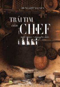 Trái Tim Của Chef – Mộc Mạc Nguyên Bản