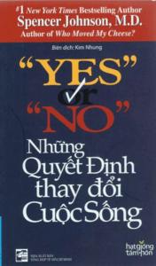 Yes Or No – Những Quyết Định Thay Đổi Cuộc Sống