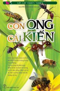 Bộ Sách Giữ Gìn Thiên Nhiên – Con Ong Cái Kiến