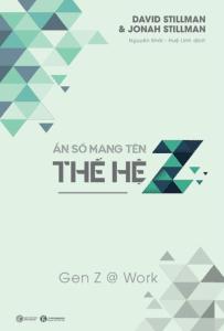 Ẩn Số Mang Tên Thế Hệ Z – Gen Z @ Work