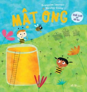 Biết Tuốt Về Đồ Ăn: Mật Ong