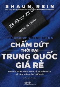 Chấm Dứt Thời Đại Trung Quốc Giá Rẻ