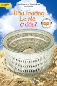 Đấu Trường La Mã Ở Đâu