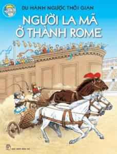 Du Hành Ngược Thời Gian – Người La Mã Ở Thành Rome