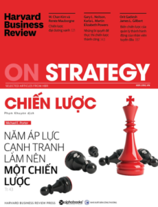 Harvard Business Review – ON STRATEGY – Chiến Lược