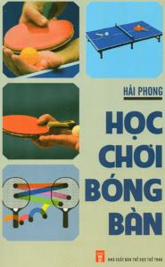 Học Chơi Bóng Bàn – Hải Phong