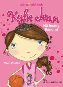 Kylie Jean – Nữ Hoàng Bóng Rổ