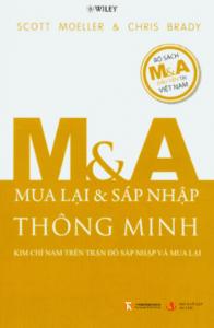 M&A Thông Minh – Kim Chỉ Nam Trên Trận Đồ Sáp Nhập Và Mua Lại