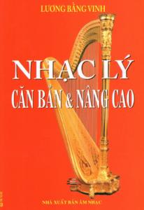 Nhạc Lý Căn Bản & Nâng Cao – Lương Bằng Vinh