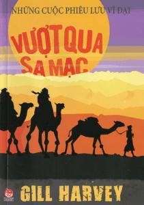 Những Cuộc Chinh Phục Vĩ Đại – Vượt Qua Sa Mạc