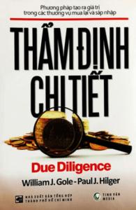 Thẩm Định Chi Tiết – Due Diligence ( Phương Pháp Tạo Ra Giá Trị Trong Các Thương Vụ Mua Lại Và Sáp Nhập )