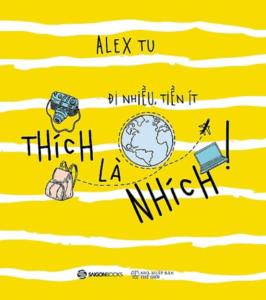 Thích Là Nhích – Alex Tu