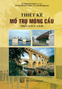 Thiết Kế Mố Trụ Móng Cầu (Theo 22TCN 272-05)