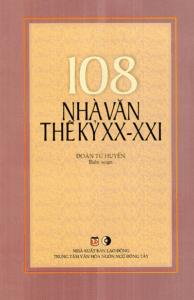 108 Nhà Văn Thế Kỷ XX – XXI