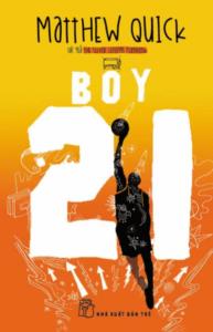 Boy21 – Matthew Quick
