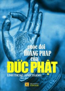 Cuộc Đời Hoằng Pháp Của Đức Phật