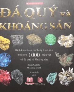 Đá Quý Và Khoáng Sản -Bách khoa toàn thư bằng hình ảnh với hơn 1000 mẫu vật đá quý và khoáng sản