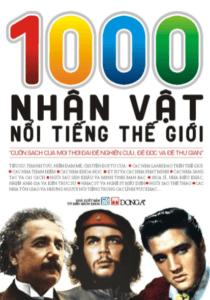 1000 Nhân Vật Nổi Tiếng Thế Giới