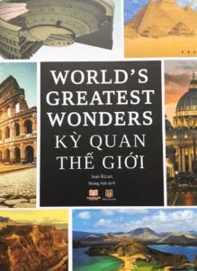 Kỳ Quan Thế Giới – World's Greatest Wonder