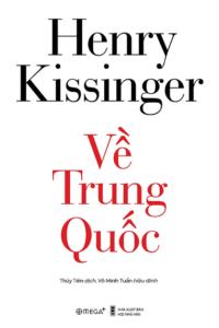 Về Trung Quốc – Henry Kissinger